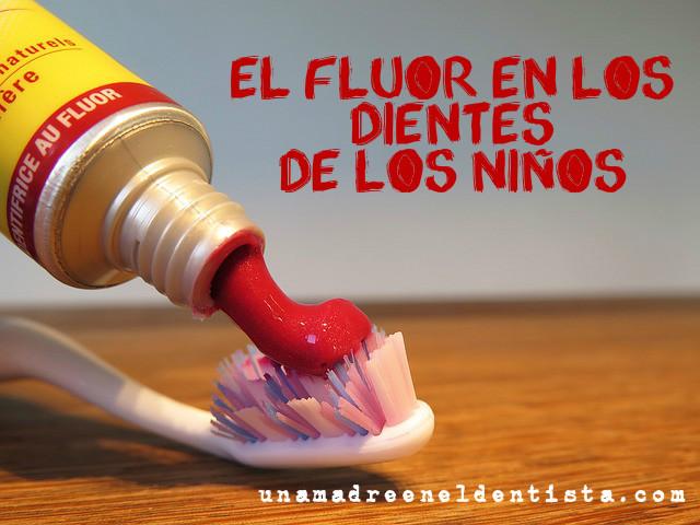 flúor en los dientes de los niños