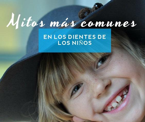 Los mitos más comunes en los dientes de los niños