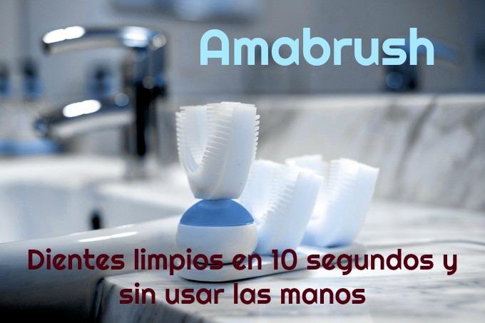 Amabrush un cepillo de dientes sin manos