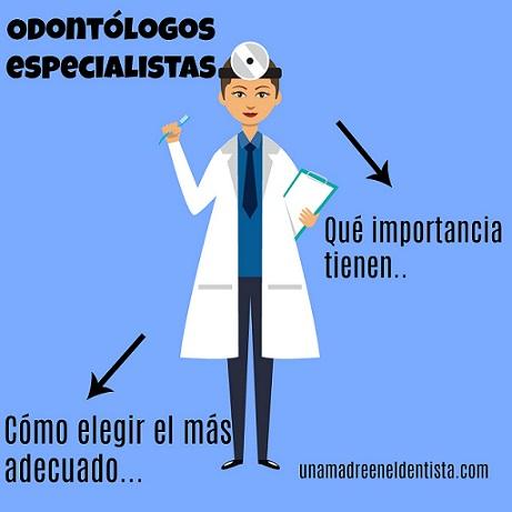 La importancia de los odontólogos especialistas