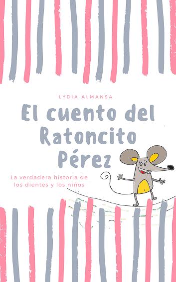 cuento del Ratoncito Pérez